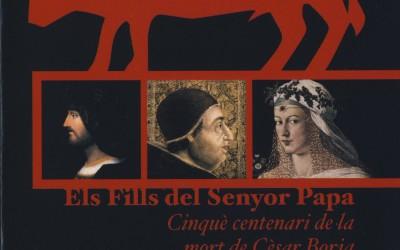 Programa del II Simposi internacional sobre els Borja: Els fills del senyor papa (València-Gandia, 21-23 novembre 2007)