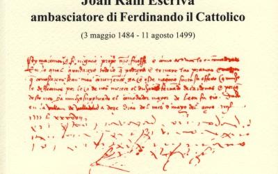 Correspondència de Joan Ram Escrivà, ambaixador de Ferran el Catòlic