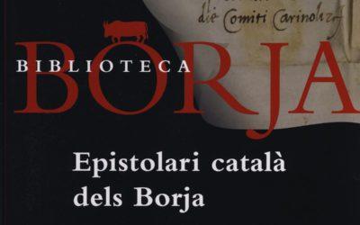 L'Epistolari català dels Borja, nova publicació de l'IIEB