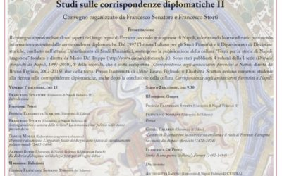 """Congrés """"Ancora su poteri, relazioni, guerra nel regno di Ferrante d'Aragona. Studi sulle corrispondenze diplomatiche II"""""""