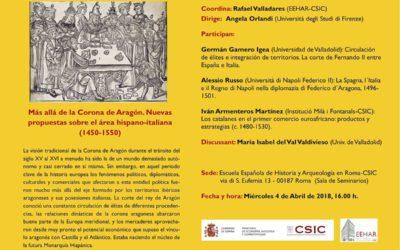"""Seminari """"Más allá de la Corona de Aragón. Nuevas propuestas sobre el área hispano-italiana (1450-1550)"""""""